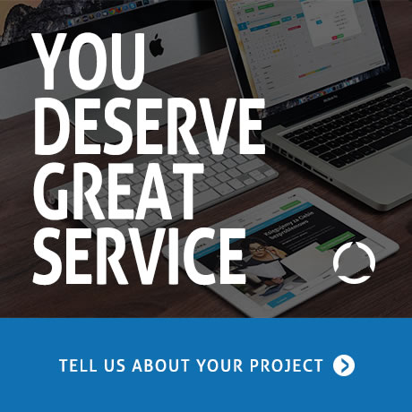 You Deserve Great Service - Tell Us About Your Project
